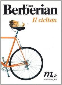 Il ciclista Viken Berberian Recensione UnLibro