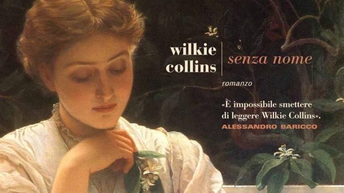 Senza Nome Wilkie Collins Recensione UnLibro.