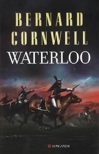 Waterloo Bernard Cornwell Recensione UnLibro