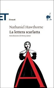 LA LETTERA SCARLATTA di Nathaniel Hawthorne Recensione UnLibro