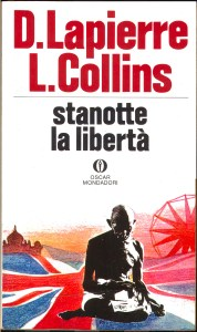 STANOTTE LA LIBERTA' di Lapierre Dominique, Collins Larry Recensione UnLibro