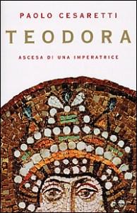 Teodora Paolo Cesaretti Recensione UnLibro