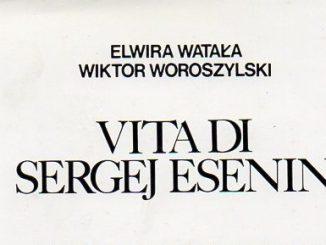 Vita di Sergej Esenon Woroszylski Wiktor, Watala ElWira Recensione UnLibro