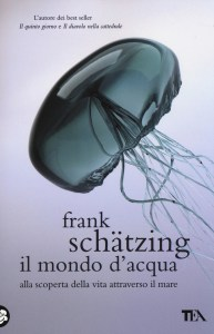 Il mondo d'acqua Frank Schätzing Recensione UnLibro