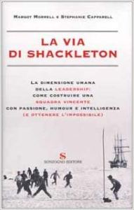 LA VIA DI SHACKLETON Margot Morrel Stephanie Capparel Recensione UnLibro