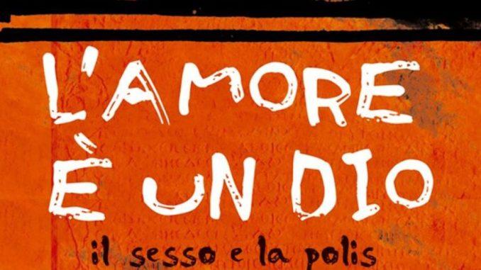 L'AMORE È UN DIO Eva Cantarella Recensione UnLibro