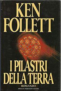 I pilastri della terra Ken Follett Recensione UnLibro