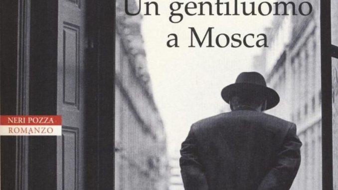 Un gentiluomo a mosca Recensioni Libri e News