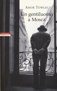 Un gentiluomo a Mosca - Amor Towles Recensioni e News UnLibro