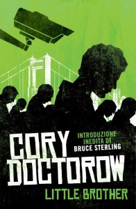 LITTLE BROTHER Cory Doctorow Recensioni Libri e New UnLibro