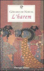L'harem Gerard de Nerval recensioni Libri e News UnLibro