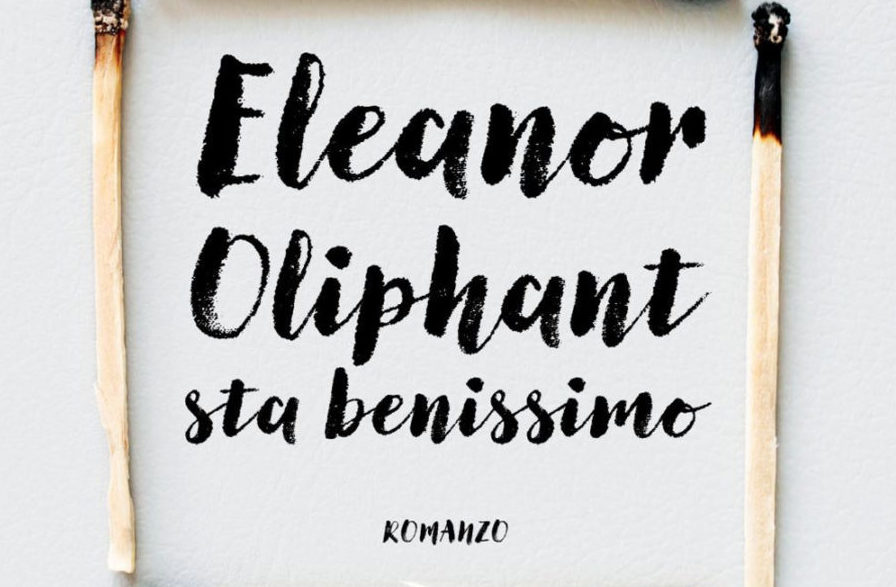 ELEANOR OLIPHANT STA BENISSIMO Gail Honeyman