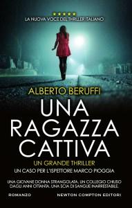 Una ragazza cattiva Alberto Beruffi Recensioni Libri e News UnLibro
