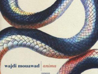 ANIMA Wajdi Mouawad Recensioni Libri e News Recensioni Libri e News UnLibro