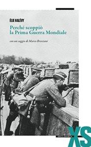 Perché scoppiò la prima guerra mondiale Élie Halévy Recensioni Libri e News UnLibro