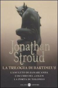 La trilogia di Bartimeus Jonathan Stroud Recensioni e News UnLibro