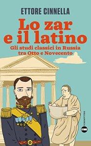 Lo zar e il latino Recensioni Libri e News UnLibro