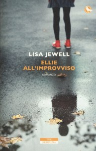 ELLIE ALL'IMPROVVISO Lisa Jewell Recensioni Libri e News UnLibro