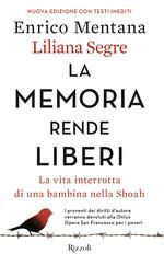 La memoria rende liberi Liliana Segre Recensioni libri e news