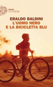 L'UOMO NERO E LA BICICLETTA BLU Eraldo Baldini Recensioni Libri e News UnLibro