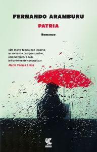 Patria Fernando Aramburo Recensioni Libri e News UnLibro