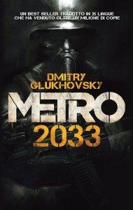 METRO 2033 Dimitrij Gluchovskij  Recensioni Libri e News UNLibro