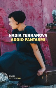 Addio fantasmi Nadia Terranova Recensioni Libri e News UnLibro