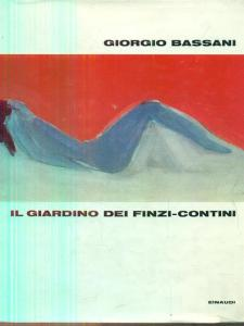 Il giardino dei Finzi_Contini Bassani Recensioni Libri e News