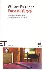 L'URLO E IL FURORE William Faulkner recensioni Libri e News Unlibro