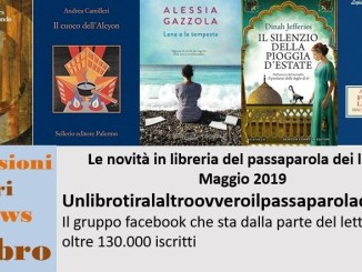 Novità in libreria Maggio 2019 recensioni Libri e News