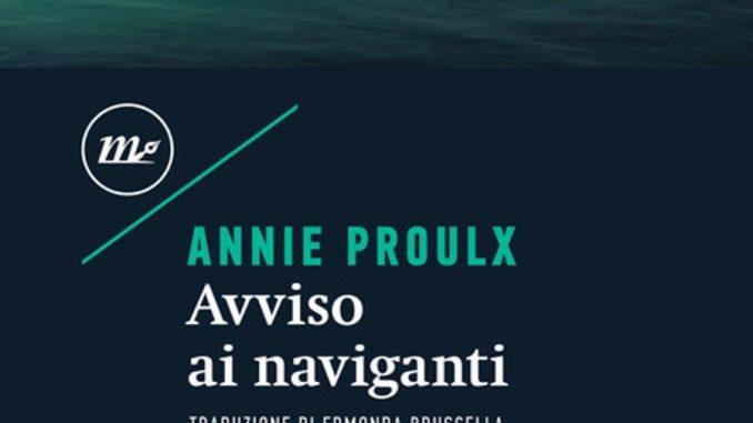 AVVISO AI NAVIGANTI Annie Proulx recensioni Libri e News UnLibro