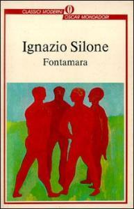 Fontamara Ignazio Silone Recensioni Libri e News UnLibro