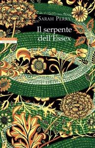 IL SERPENTE DELL'ESSEX Sarah Perry recensioni Libri e News UnLibro