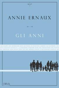 Gli anni Annie Ernaux Recensioni Libri e News Unlibro