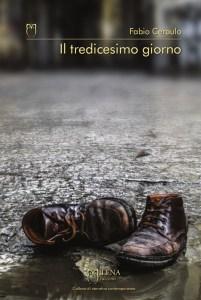 IL TREDICESIMO GIORNO Fabio Ceraulo recensioni Libri e News