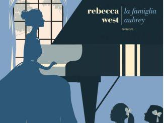 LA FAMIGLIA AUBREY Rebecca West