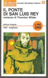 IL PONTE DI SAN LUIS REY Thornton Wilder Recensioni Libri e News Unlibro