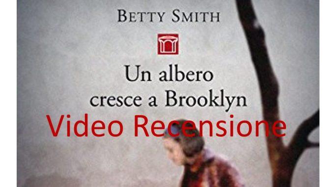 Un albero cresce a Brooklyn Betty Smith Recensioni video