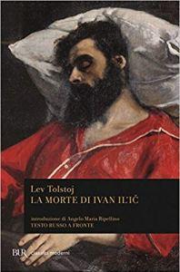 LA MORTE DI IVAN IL'IČ Lev Tolstoj
