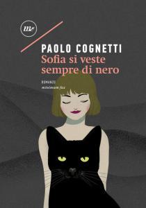 SOFIA SI VESTE SEMPRE DI NERO Paolo Cognetti recensioni Libri e News unlibro