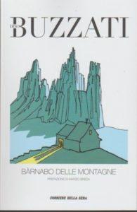 BÀRNABO DELLE MONTAGNE Dino Buzzati