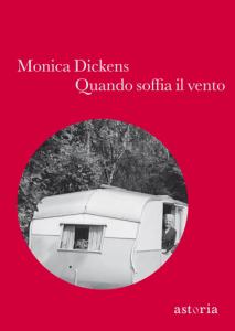 QUANDO SOFFIA IL VENTO Monica Dickens recensioni Libri e News Unlibro