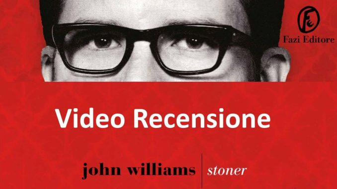 Stoner J. Williams Recensioni Libri e news Unlibro