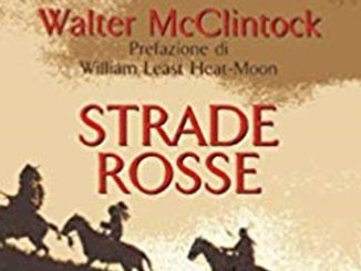STRADE ROSSE William McClintock Recensioni Libri e News Unlibro