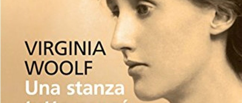 UNA STANZA TUTTA PER SÉ Virginia Woolf