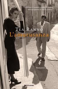 L'AMURUSANZA Tea Ranno recensioni libri e News Unlibro