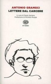 Lettere dal carcere Antonio Gramsci