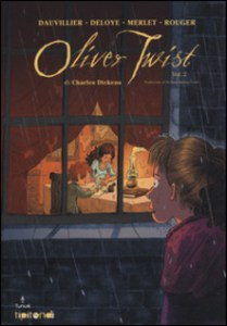 OLIVER TWIST Charles Dickens Loic Dauvillier Olivier Deloye Recensioni Libri e News Unlibro