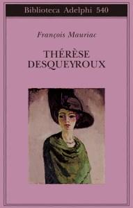 THÉRÈSE DESQUEYROUX François Mauriac Recensioni Libri e News Unlibro