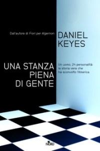 UNA STANZA PIENA DI GENTE Daniel Keyes Recensioni Libri e News Unlibro